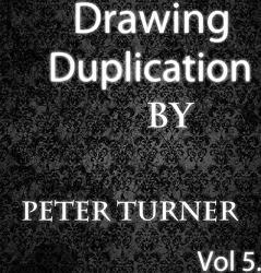 Drawing Duplications (Vol 5) by Peter Turner eBook DOWNLOAD