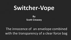 Switcher-Vope by Scott Creasey video DOWNLOAD