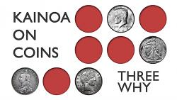 Kainoa on Coins: Three Why - DVD