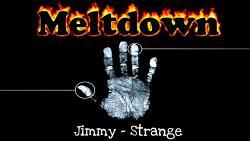 Meltdown by Jimmy Strange (Gimmicks and Online Instructions) - Trick